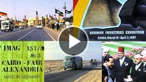 Deutsche Industrieausstellung 1957 in Kairo - Die IMAG hat dazu einen Film aus ihrem Archiv digitalisiert.